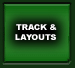 Track & Layouts